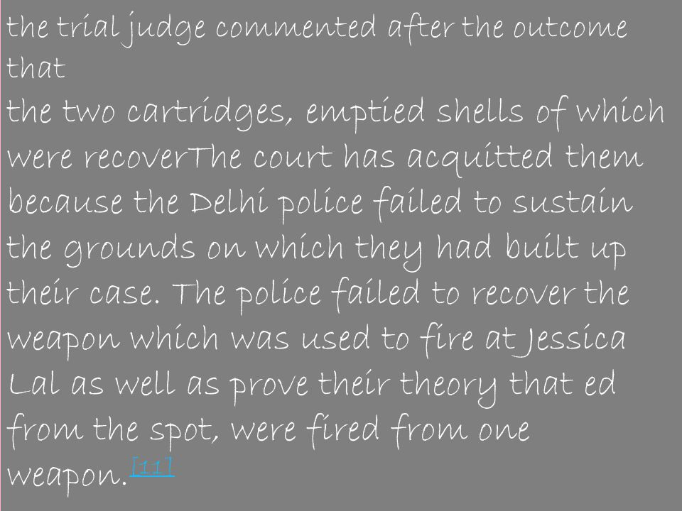 the trial judge commented after the outcome that
