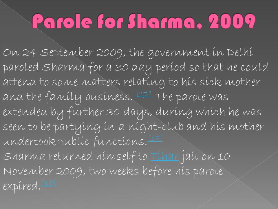 Parole for Sharma, 2009