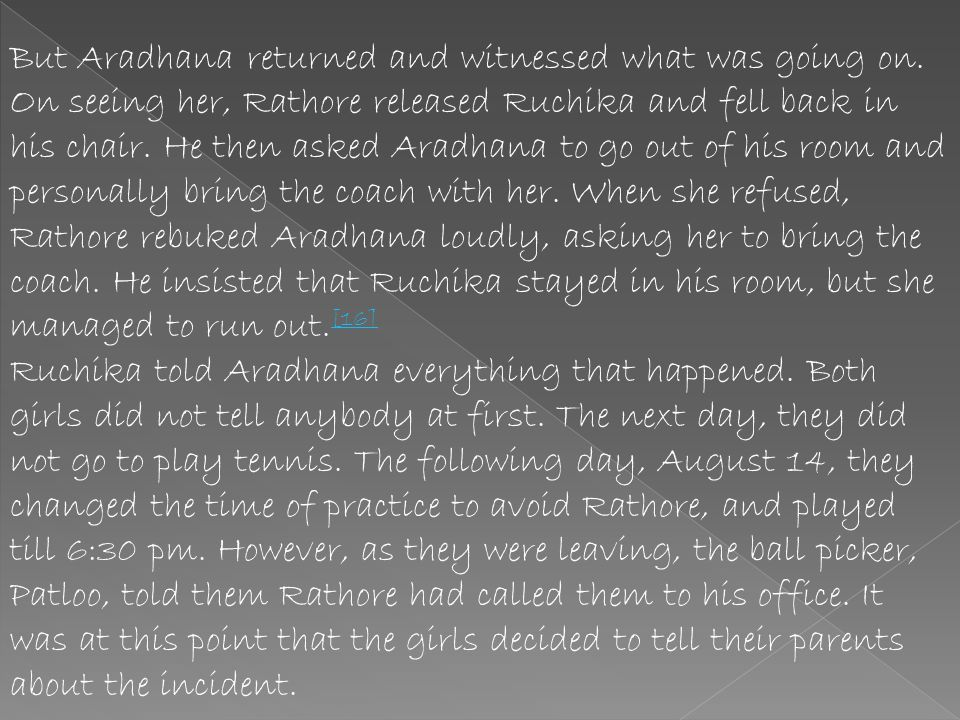 But Aradhana returned and witnessed what was going on