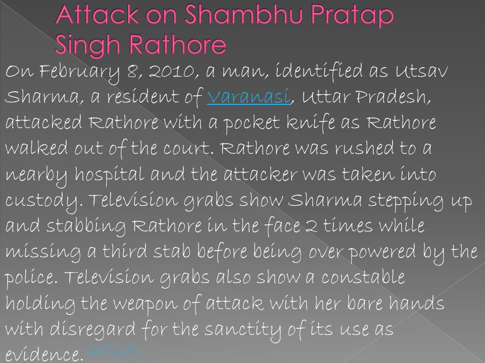 Attack on Shambhu Pratap Singh Rathore