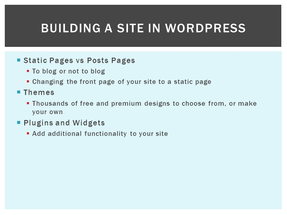 Building a site in WordPress