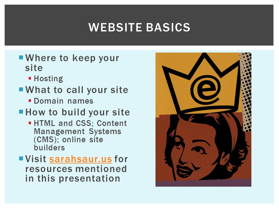 Website Basics Where to keep your site What to call your site