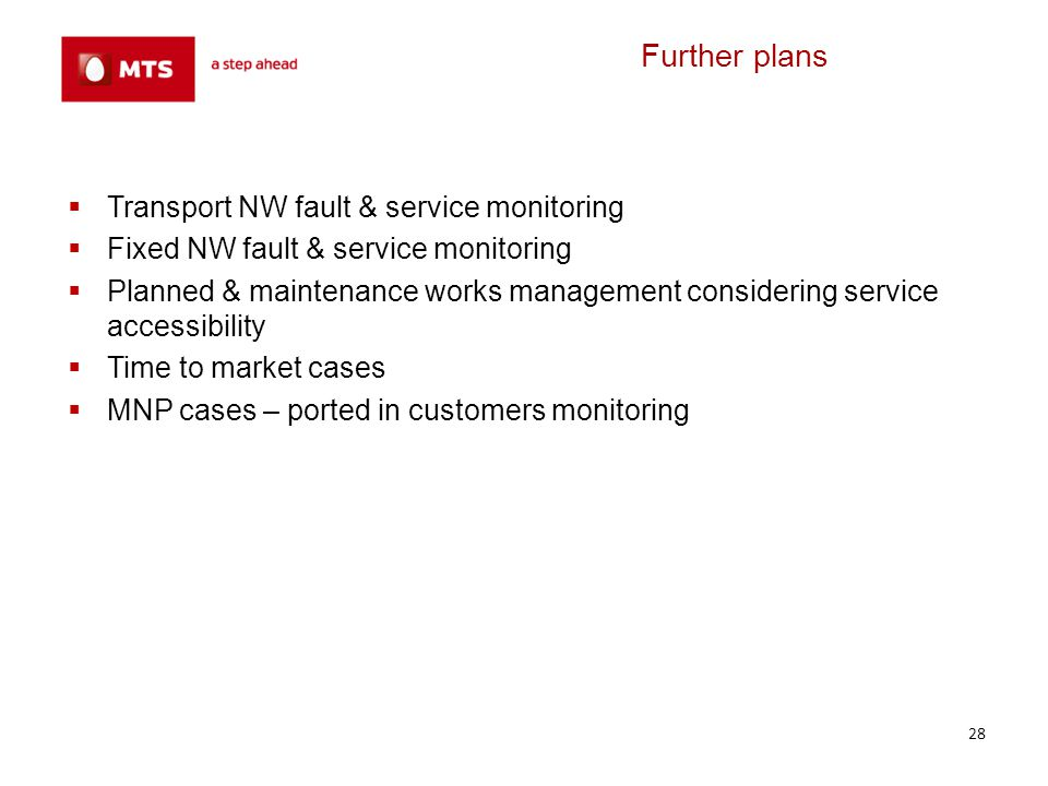 Further plans Transport NW fault & service monitoring