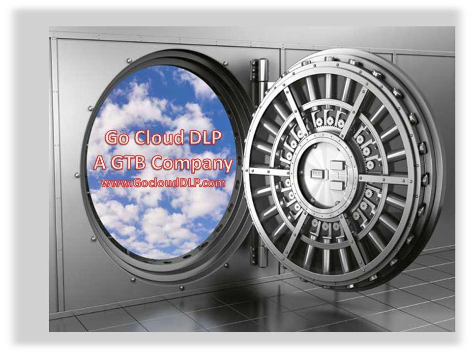 GTB Confidential - GoCloudDLP.com