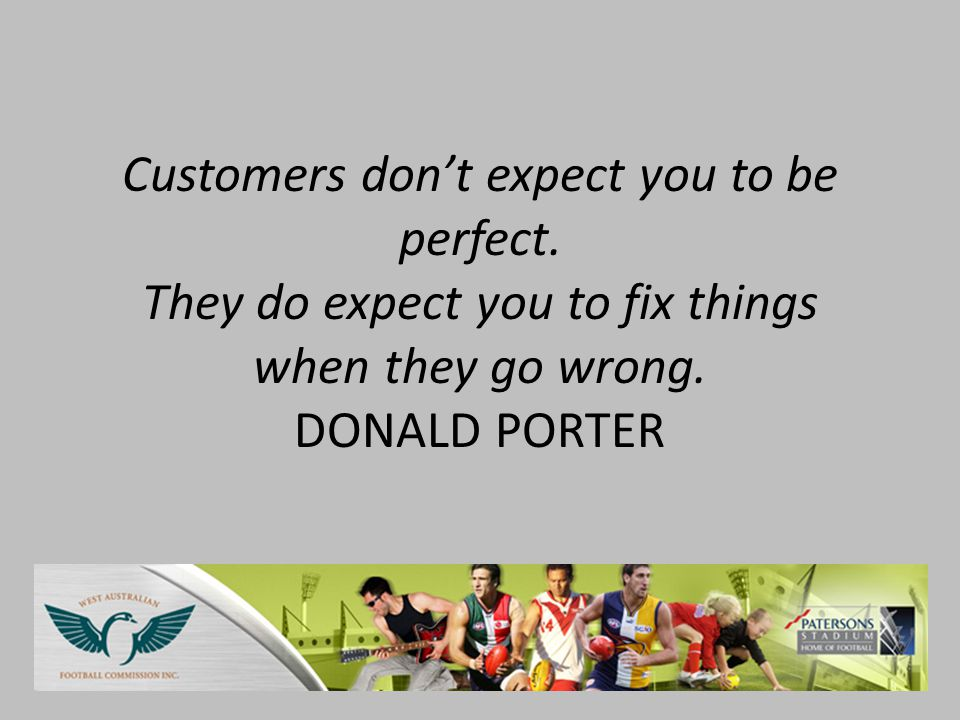 Customers don't expect you to be perfect