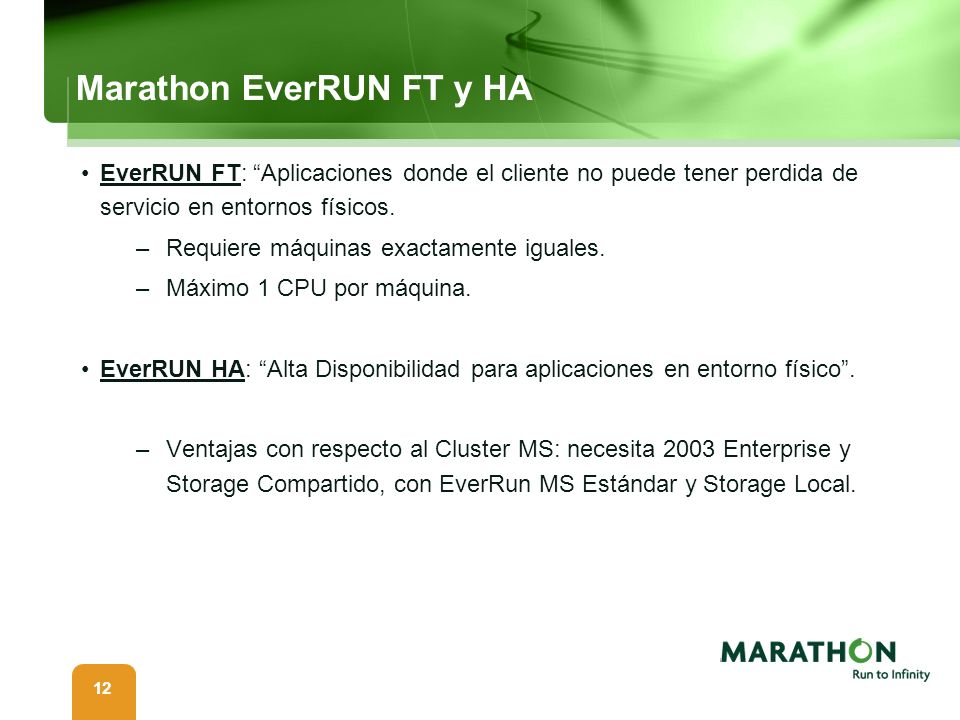 Marathon EverRUN FT y HA