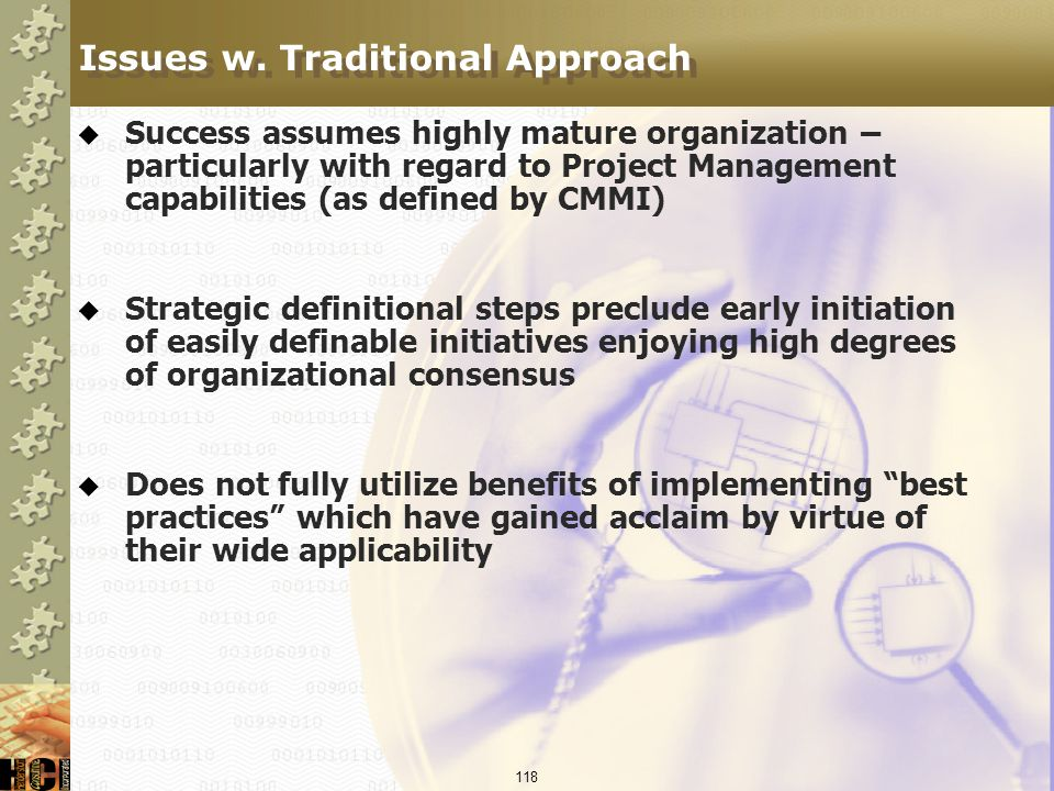 Issues w. Traditional Approach
