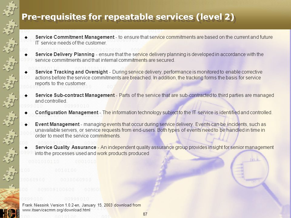 Pre-requisites for repeatable services (level 2)