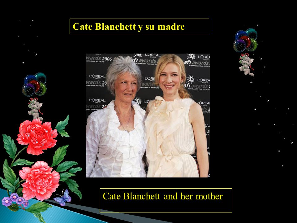 Cate Blanchett y su madre