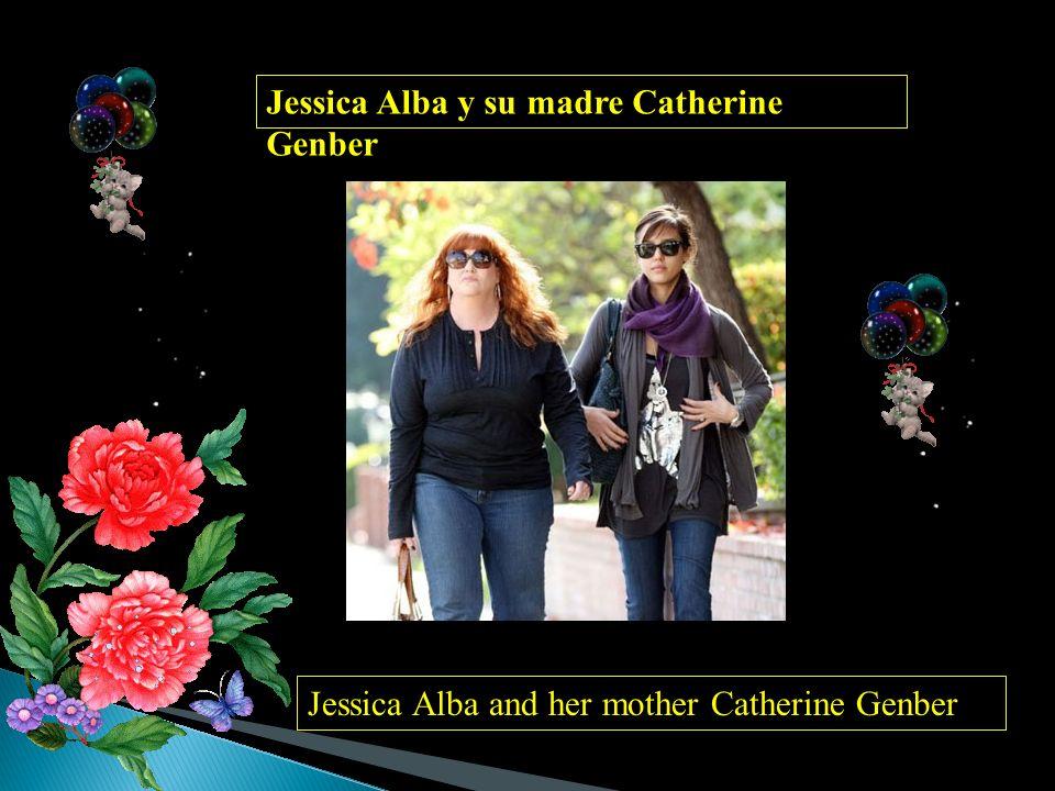 Jessica Alba y su madre Catherine Genber