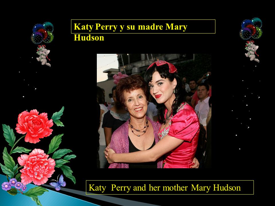Katy Perry y su madre Mary Hudson