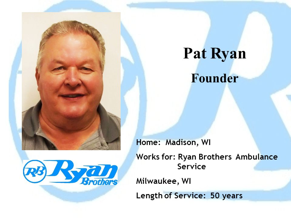 Pat Ryan Founder Home: Madison, WI