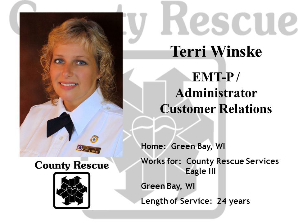 EMT-P / Administrator Customer Relations