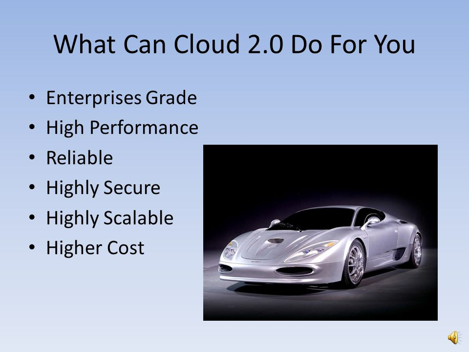 What Can Cloud 2.0 Do For You