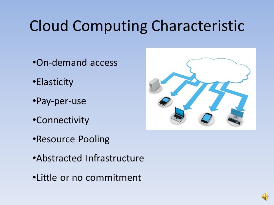 Cloud Computing Characteristic