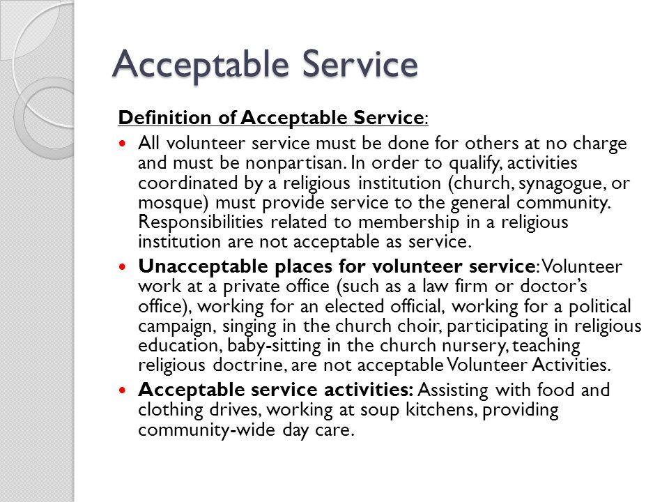 Acceptable Service Definition of Acceptable Service: