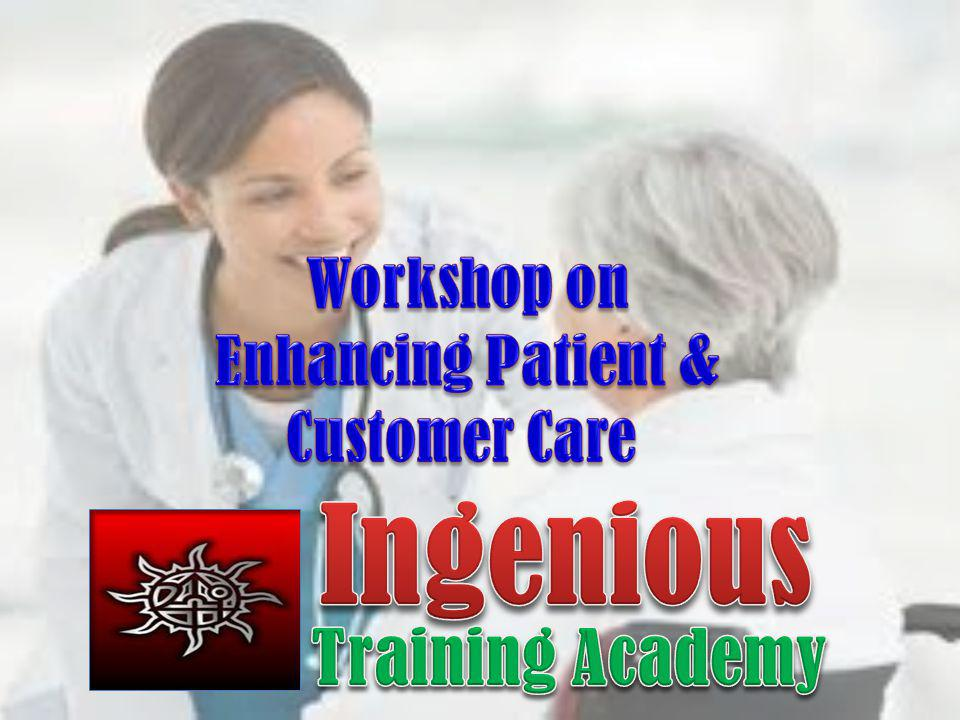 Ingenious Training Academy Workshop on Enhancing Patient &
