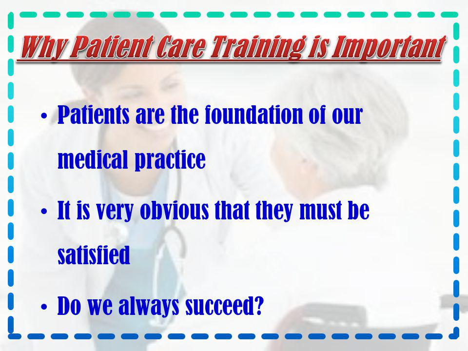 Why Patient Care Training is Important