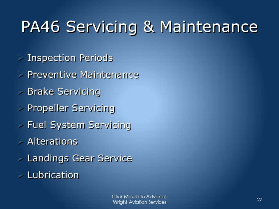 PA46 Servicing & Maintenance