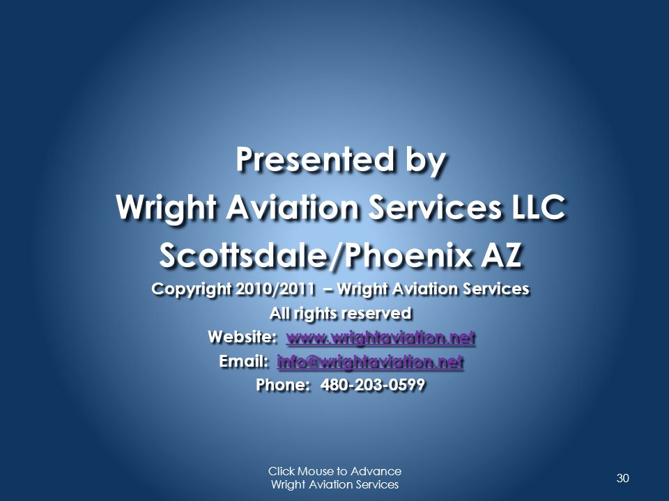 Presented by Wright Aviation Services LLC Scottsdale/Phoenix AZ