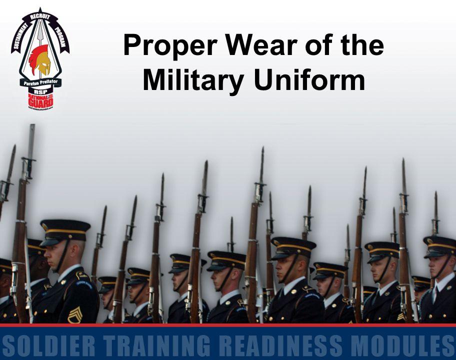 Proper Wear of the Military Uniform