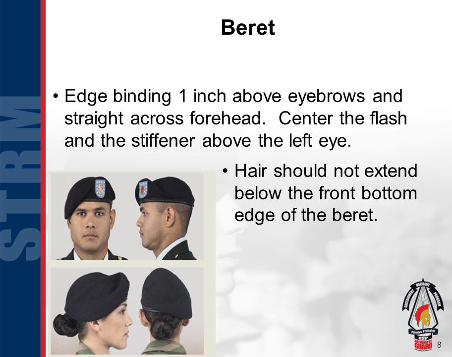 Beret Edge binding 1 inch above eyebrows and straight across forehead. Center the flash and the stiffener above the left eye.