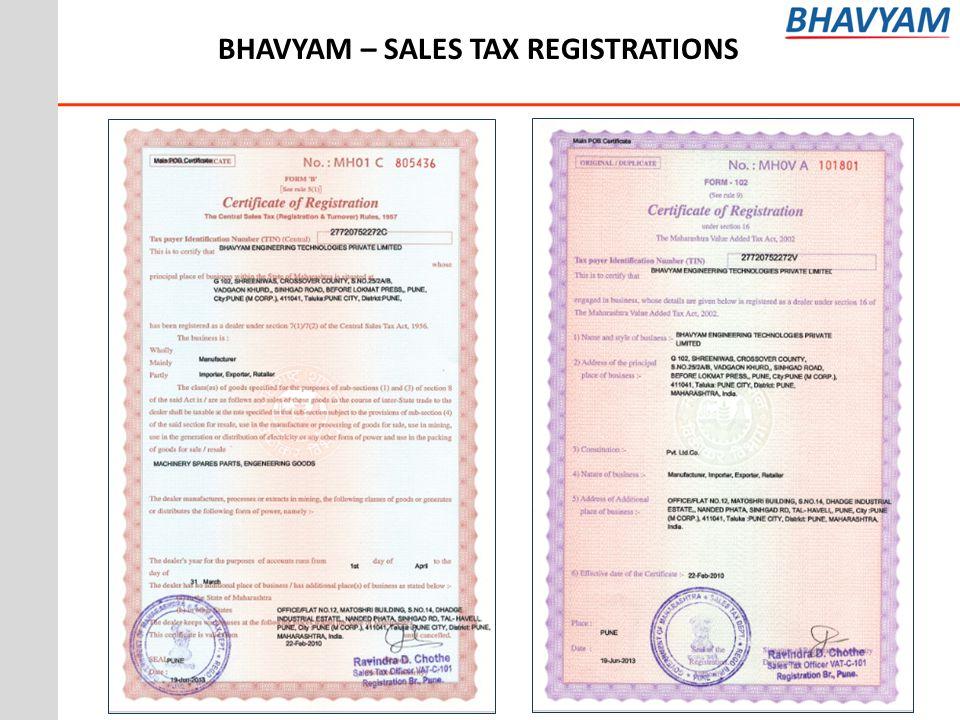 BHAVYAM – SALES TAX REGISTRATIONS