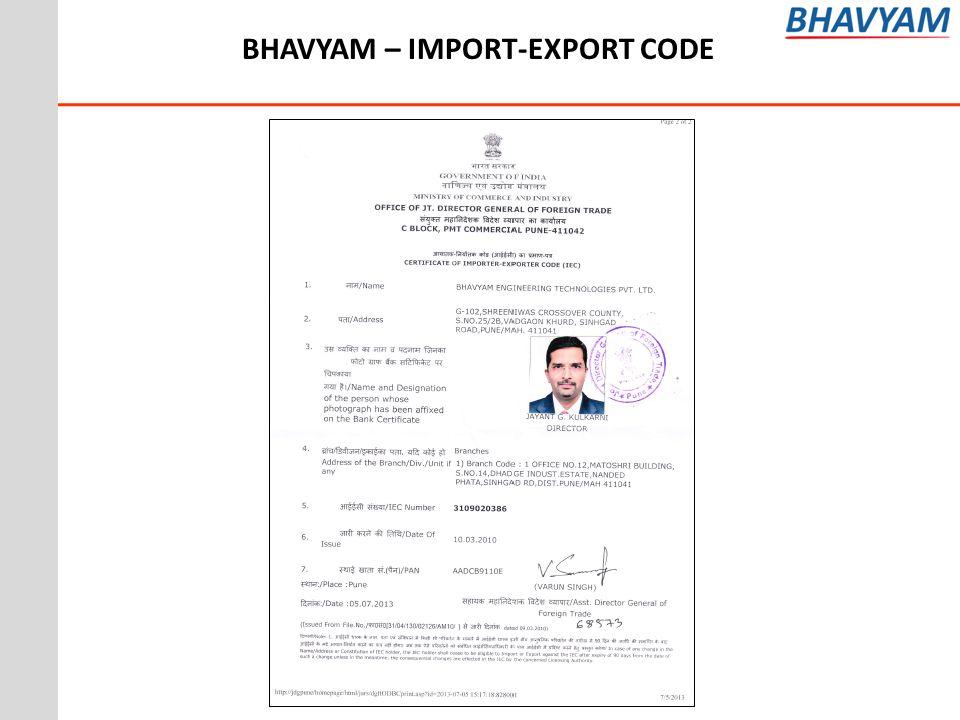 BHAVYAM – IMPORT-EXPORT CODE