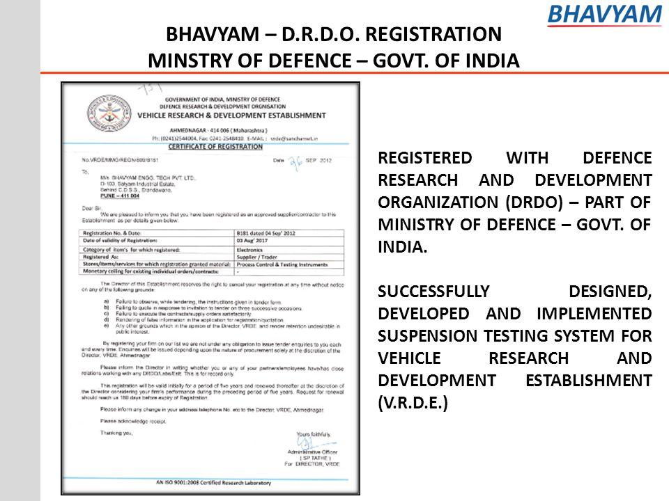BHAVYAM – D.R.D.O. REGISTRATION MINSTRY OF DEFENCE – GOVT. OF INDIA