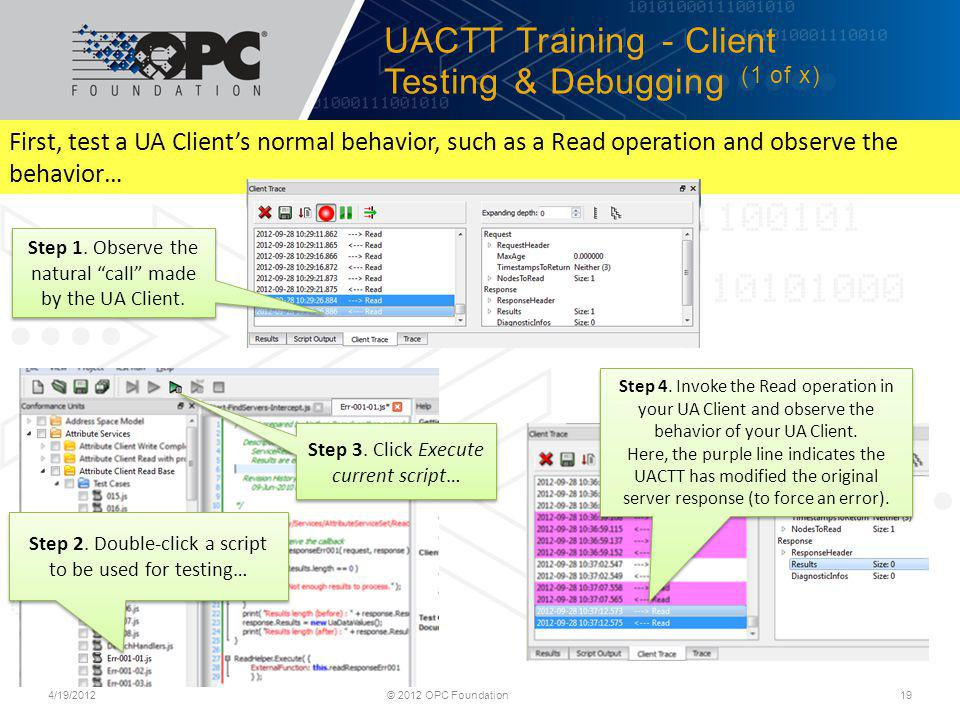 UACTT Training - Client Testing & Debugging (1 of x)