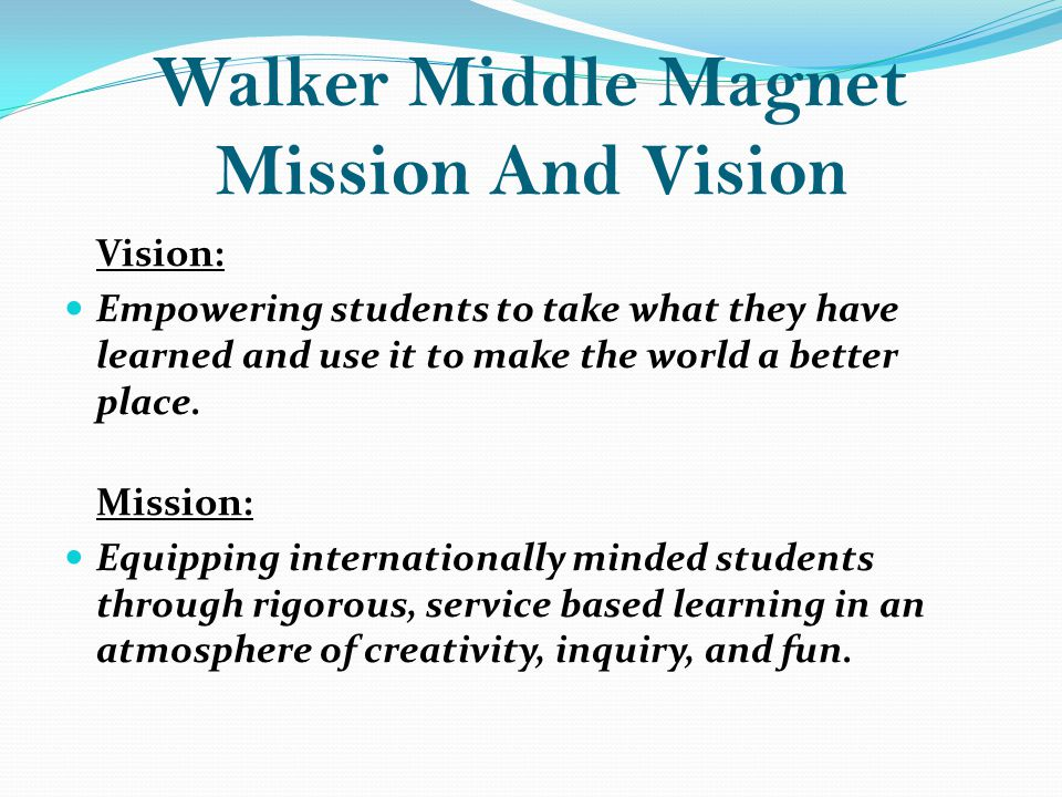 Walker Middle Magnet Mission And Vision