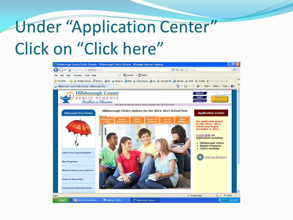 Under Application Center Click on Click here