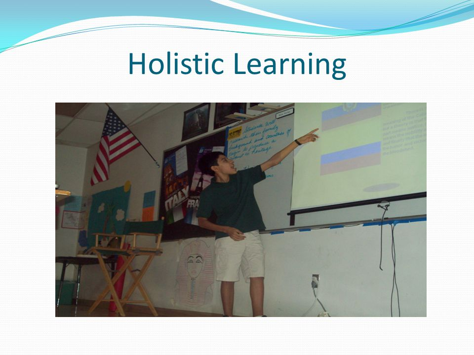 Holistic Learning