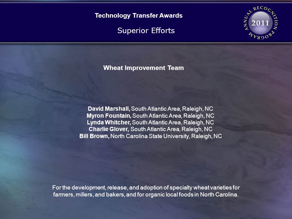 Technology Transfer Awards Wheat Improvement Team