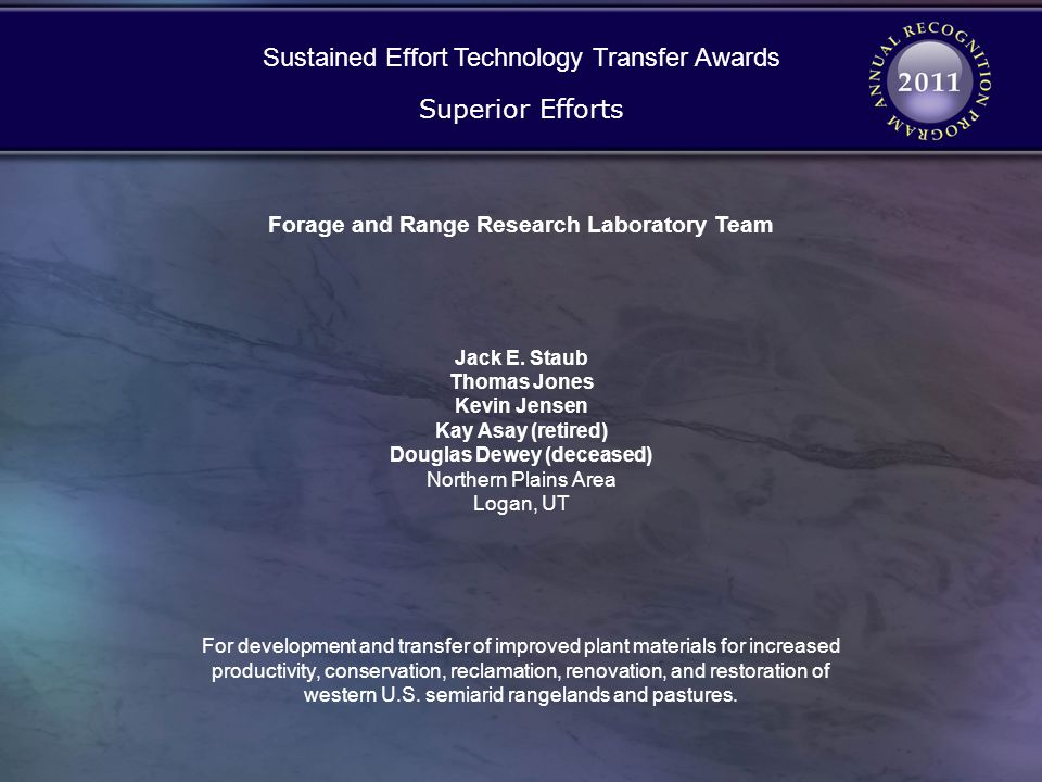 Forage and Range Research Laboratory Team Douglas Dewey (deceased)