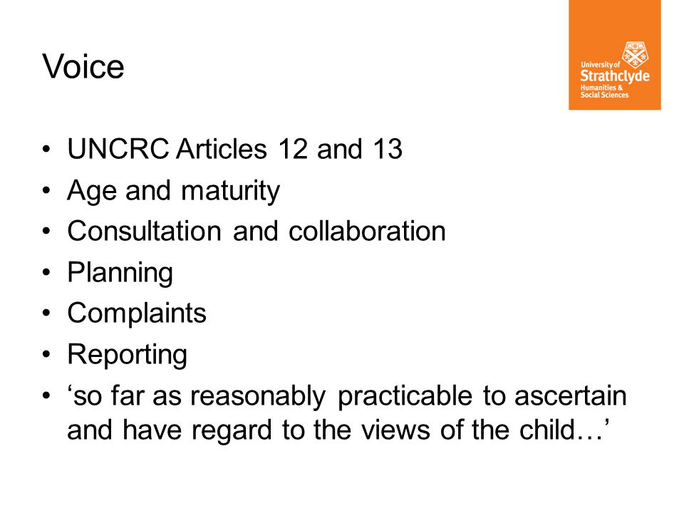 Voice UNCRC Articles 12 and 13 Age and maturity