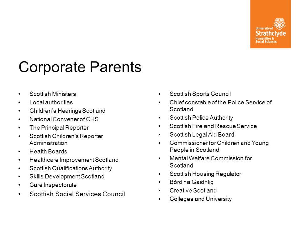 Corporate Parents Scottish Social Services Council Scottish Ministers