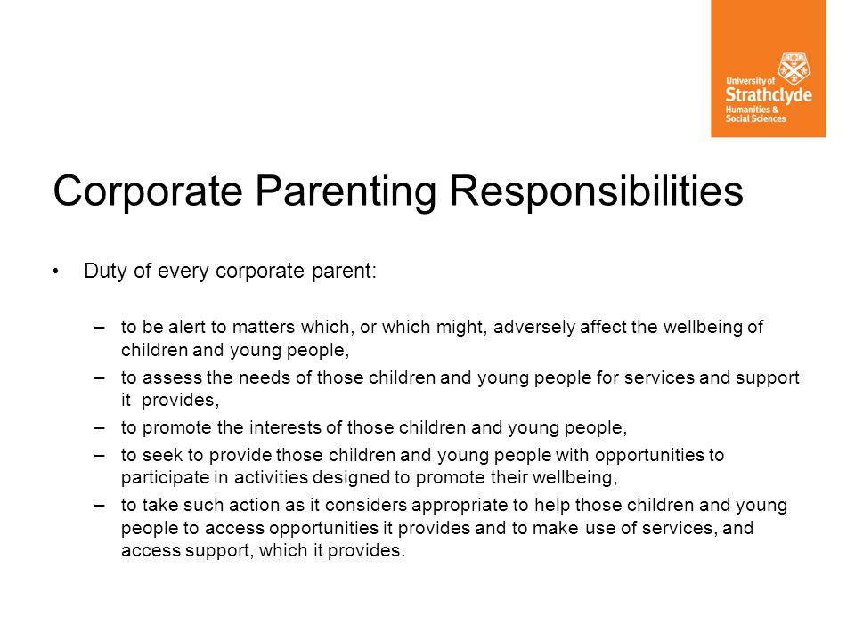Corporate Parenting Responsibilities