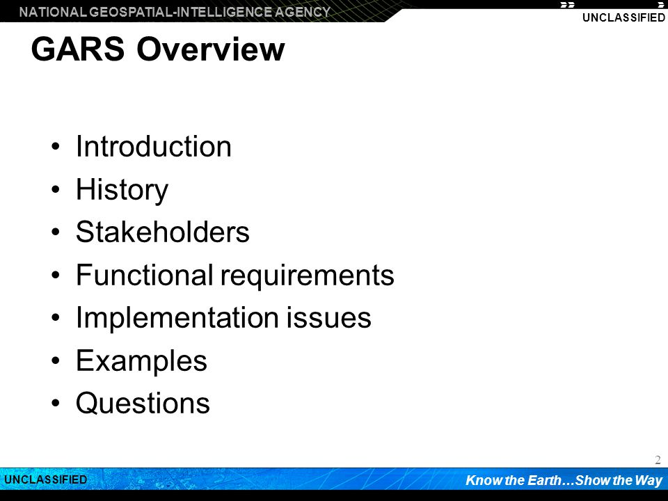 GARS Overview Introduction History Stakeholders
