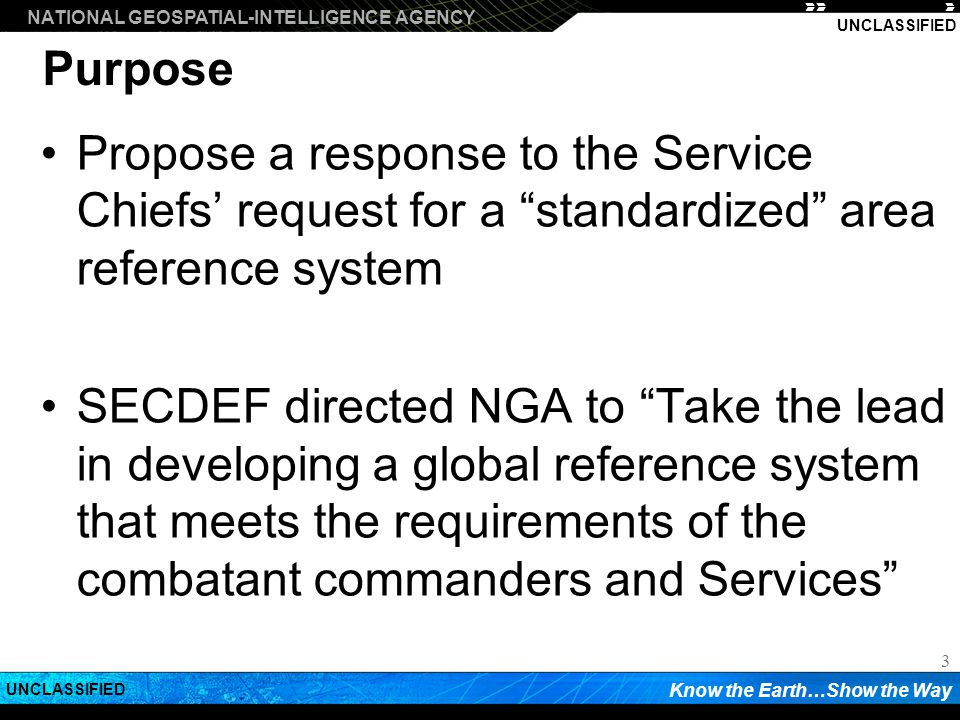 Purpose Propose a response to the Service Chiefs' request for a standardized area reference system.