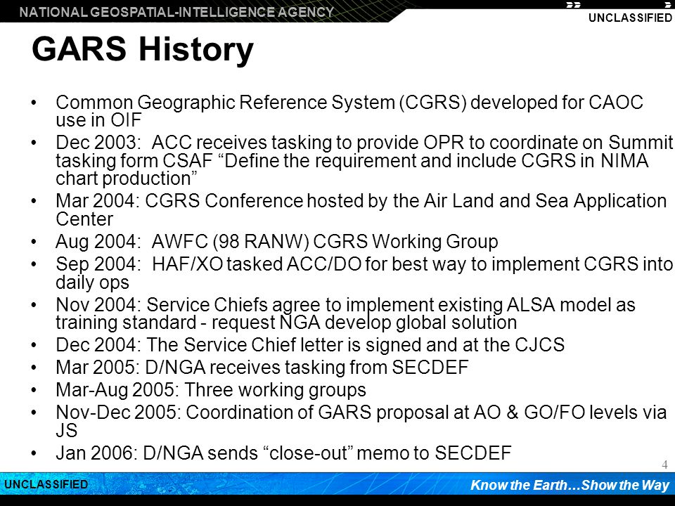 GARS History Common Geographic Reference System (CGRS) developed for CAOC use in OIF.