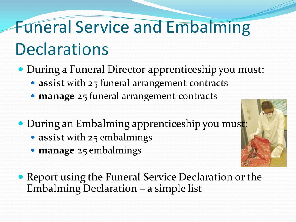 Funeral Service and Embalming Declarations