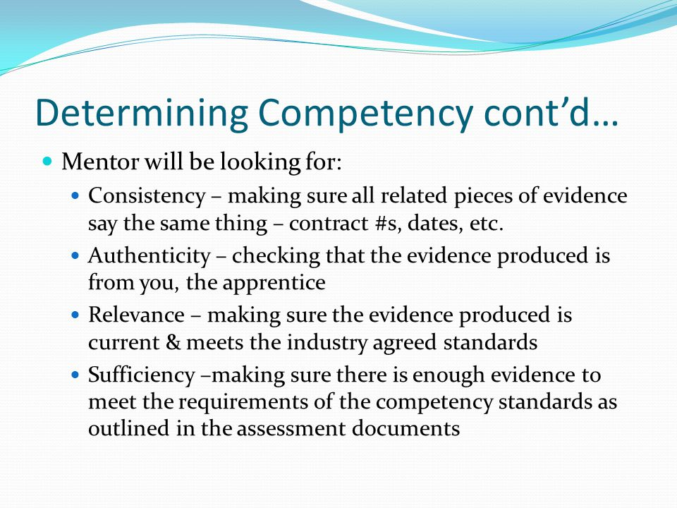 Determining Competency cont'd…