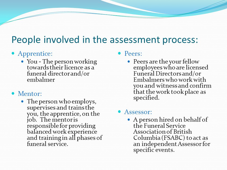 People involved in the assessment process: