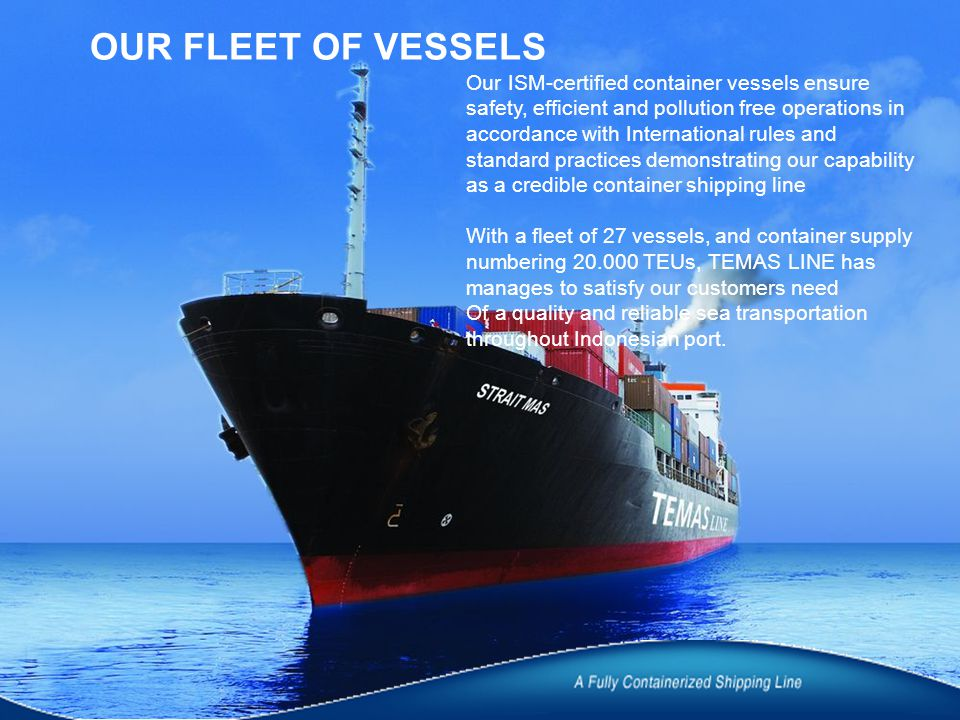 OUR FLEET OF VESSELS