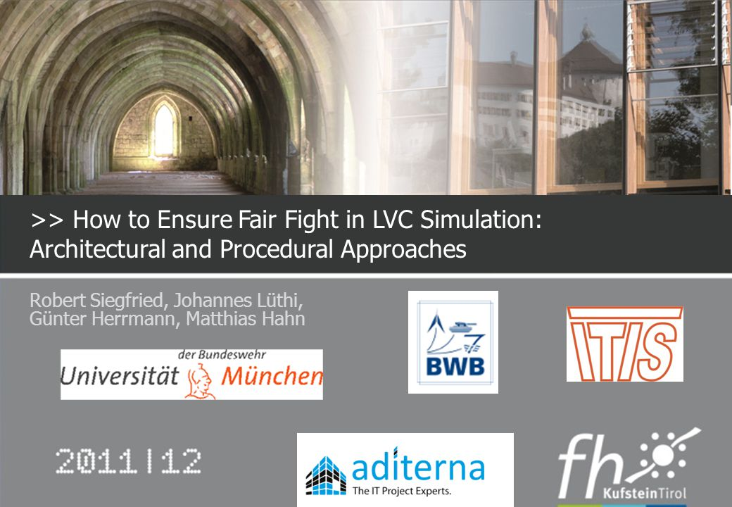 >> How to Ensure Fair Fight in LVC Simulation: Architectural and Procedural Approaches