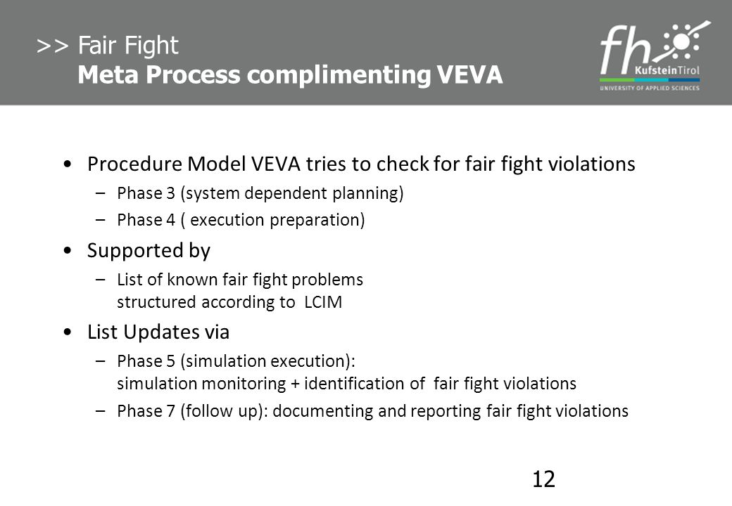 >> Fair Fight Meta Process complimenting VEVA