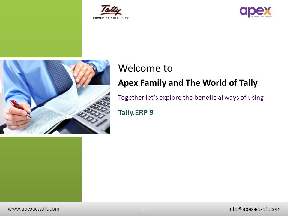 Welcome to Apex Family and The World of Tally Tally.ERP 9 + +