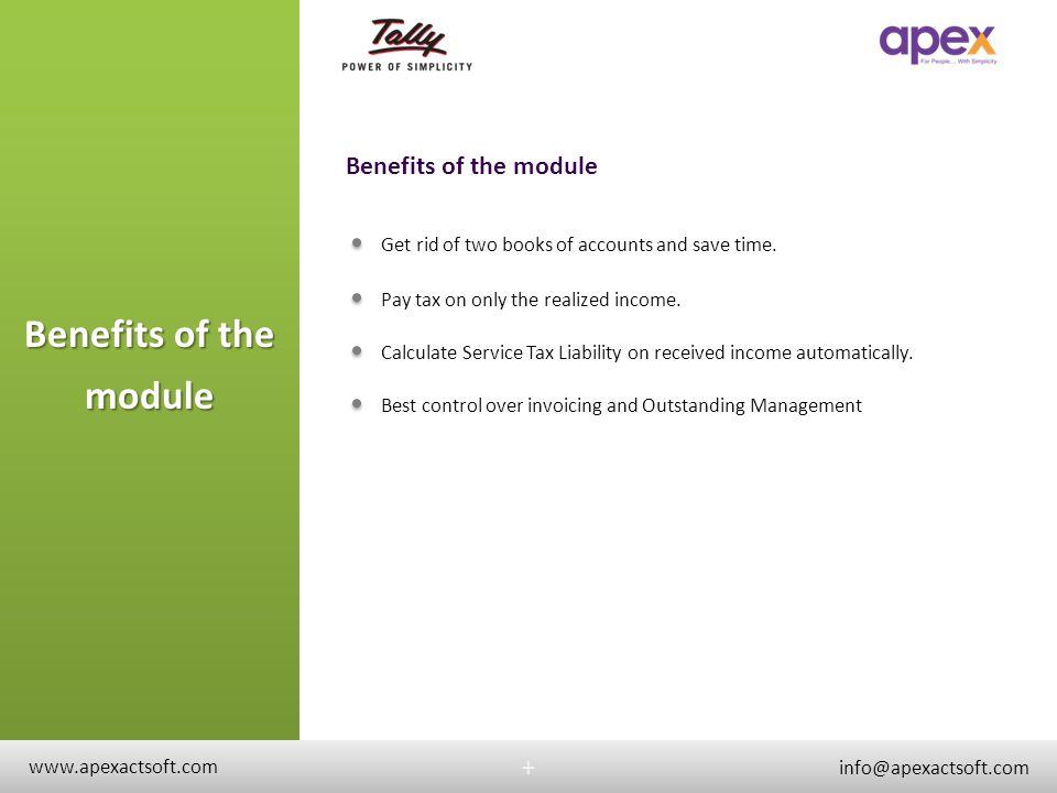 Benefits of the module Benefits of the module + +