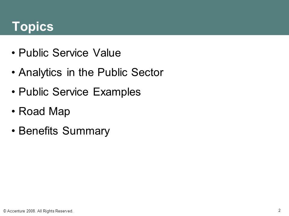 Topics Public Service Value Analytics in the Public Sector